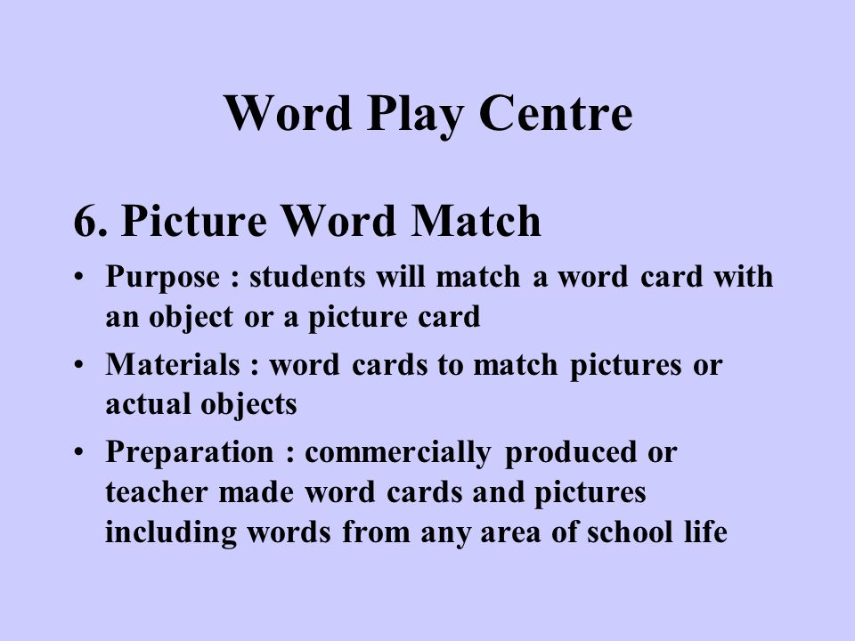 Word Play Centre 6. Picture Word Match
