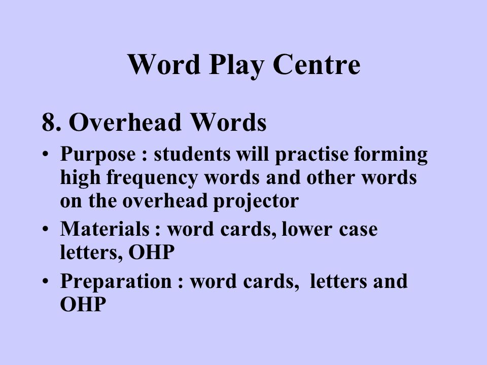 Word Play Centre 8. Overhead Words