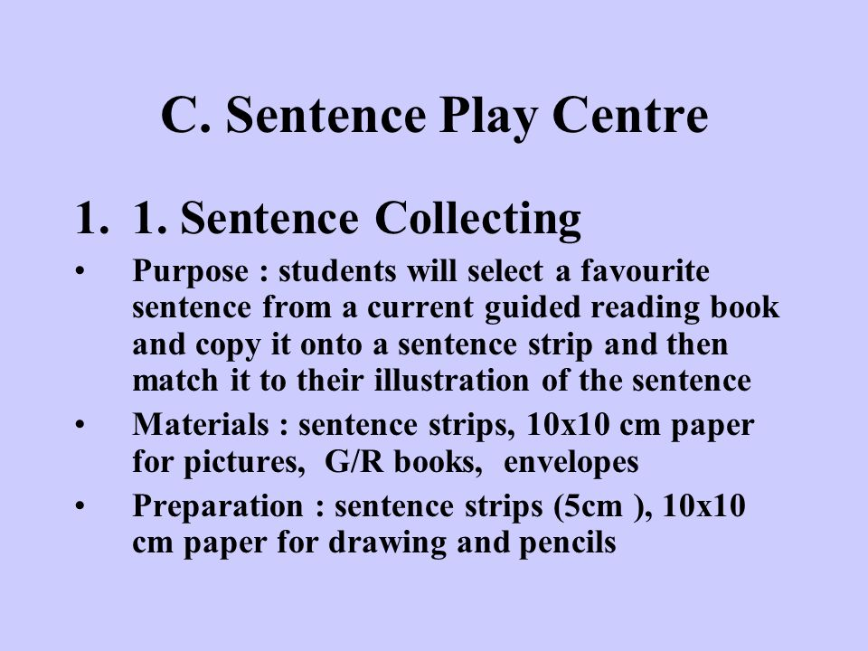C. Sentence Play Centre 1. Sentence Collecting