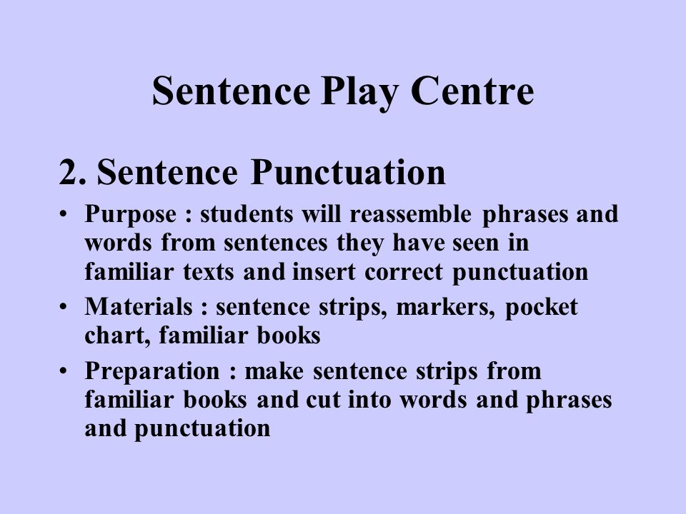 Sentence Play Centre 2. Sentence Punctuation