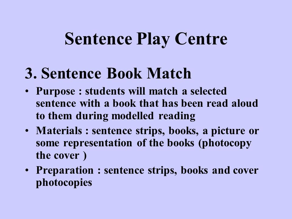 Sentence Play Centre 3. Sentence Book Match