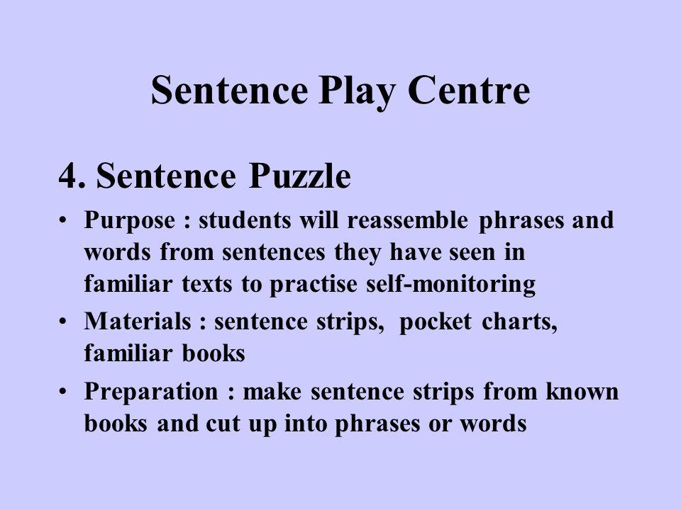 Sentence Play Centre 4. Sentence Puzzle