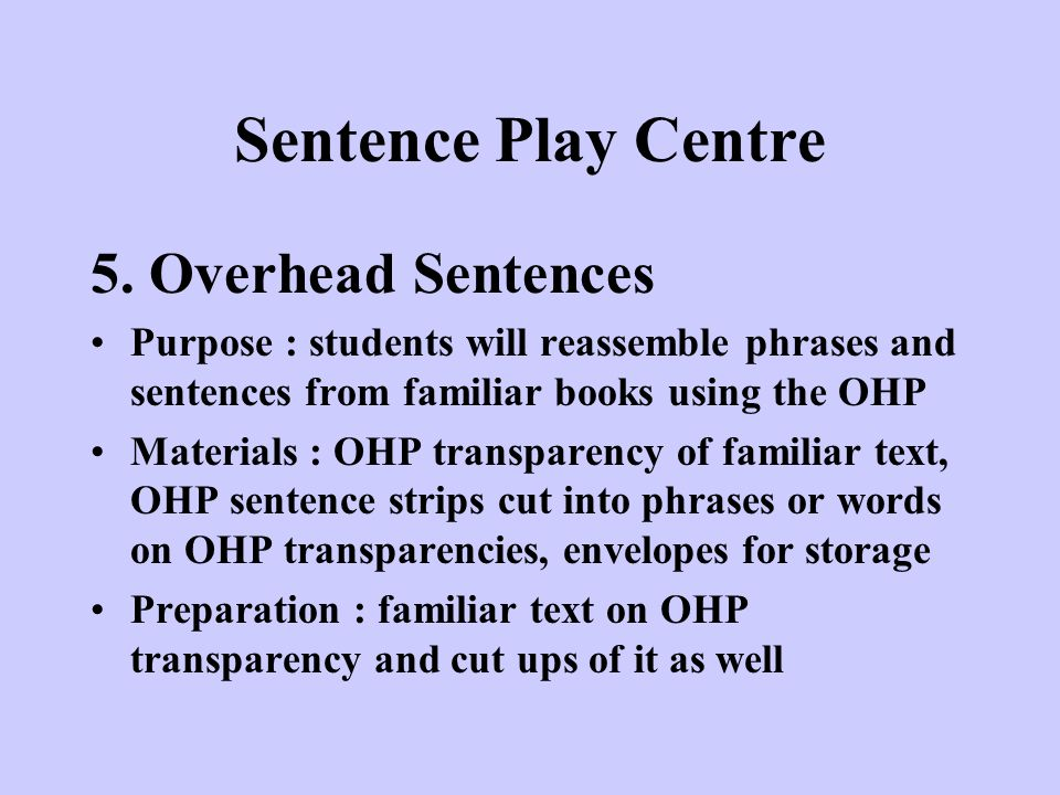 Sentence Play Centre 5. Overhead Sentences
