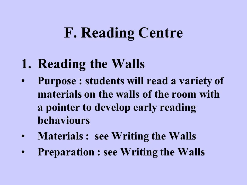 F. Reading Centre Reading the Walls