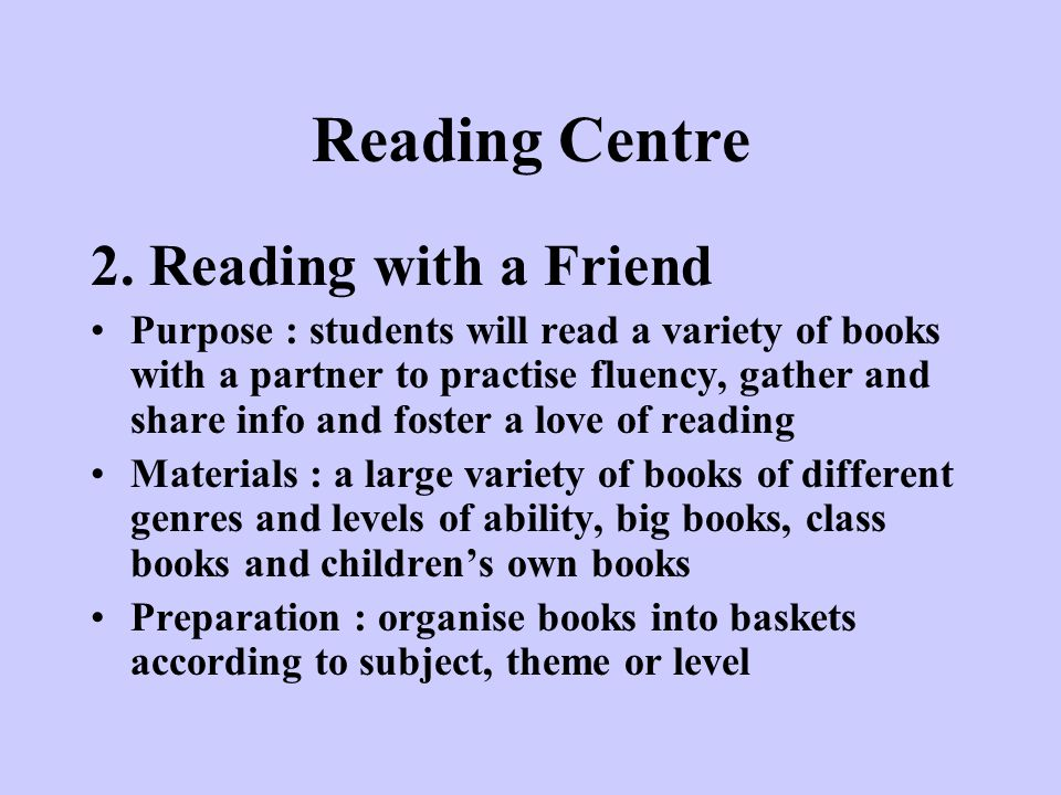 Reading Centre 2. Reading with a Friend