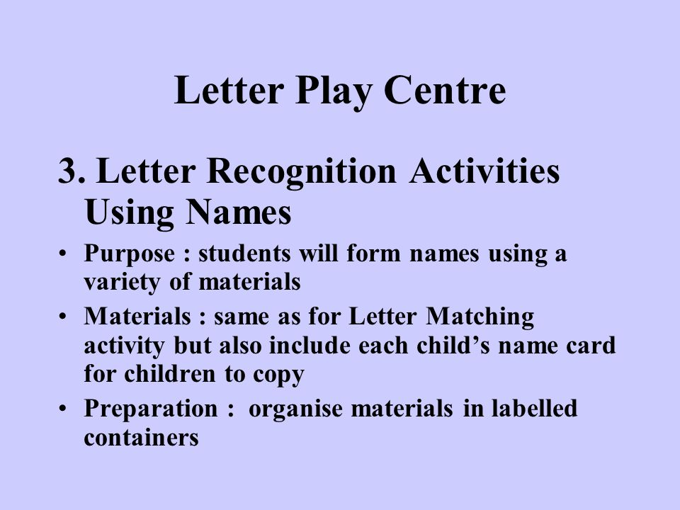 Letter Play Centre 3. Letter Recognition Activities Using Names