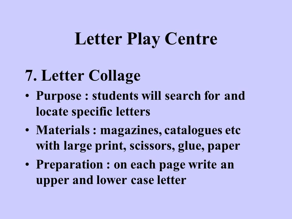 Letter Play Centre 7. Letter Collage