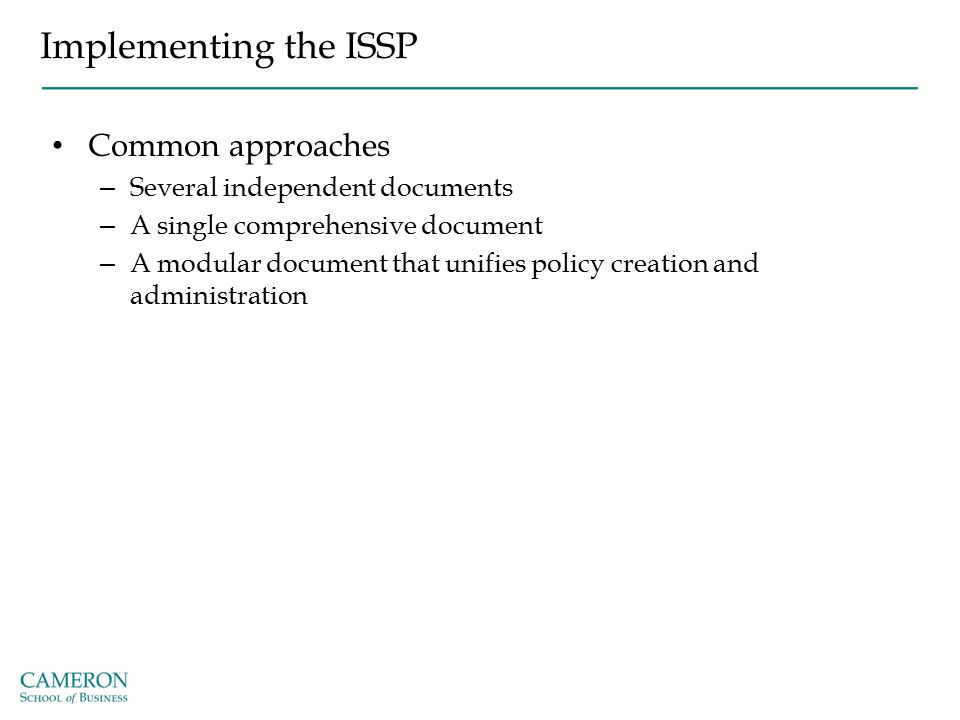 Implementing the ISSP Common approaches Several independent documents