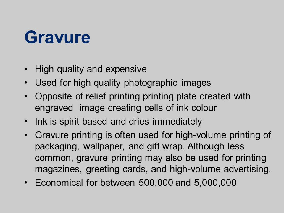 Gravure High quality and expensive