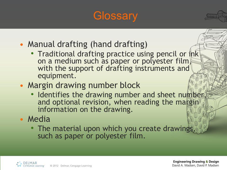 Glossary Manual drafting (hand drafting) Margin drawing number block