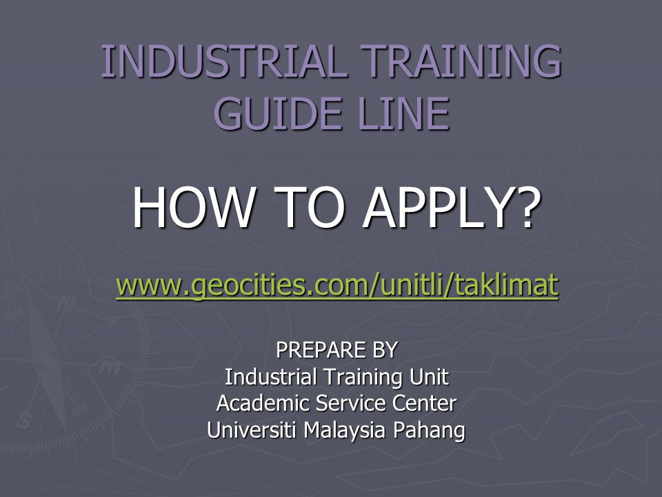 INDUSTRIAL TRAINING GUIDE LINE