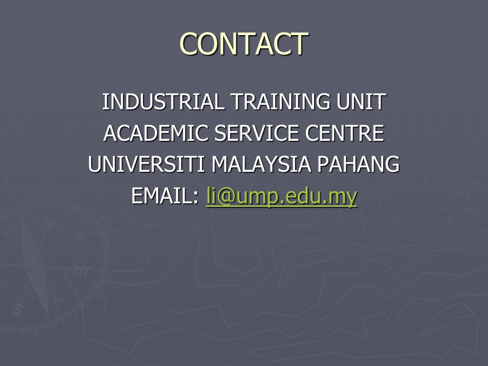 CONTACT INDUSTRIAL TRAINING UNIT ACADEMIC SERVICE CENTRE
