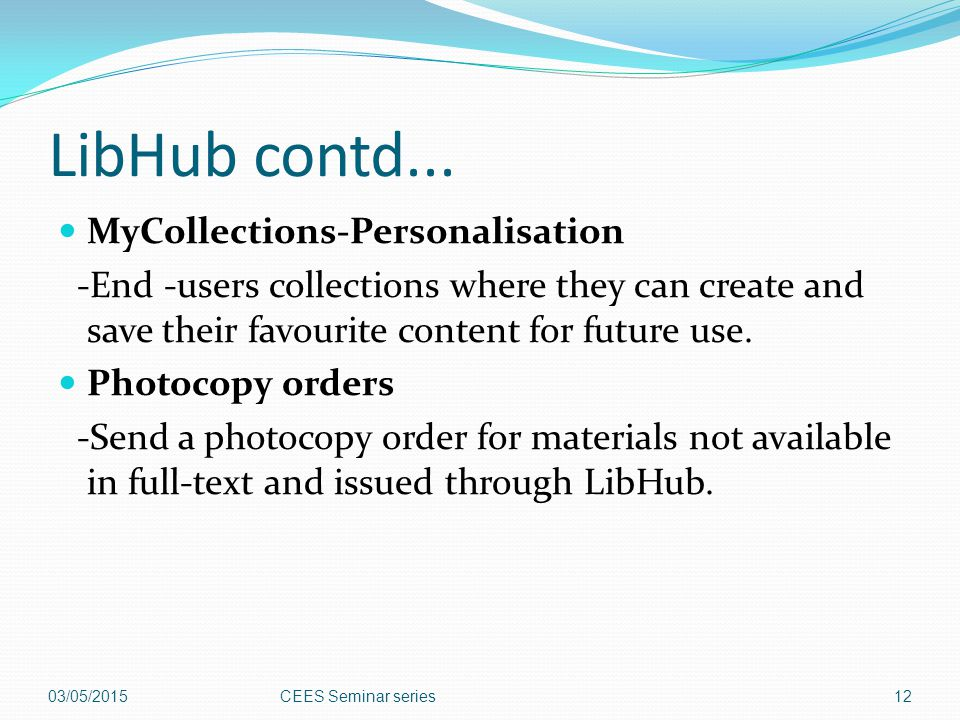 LibHub contd... MyCollections-Personalisation