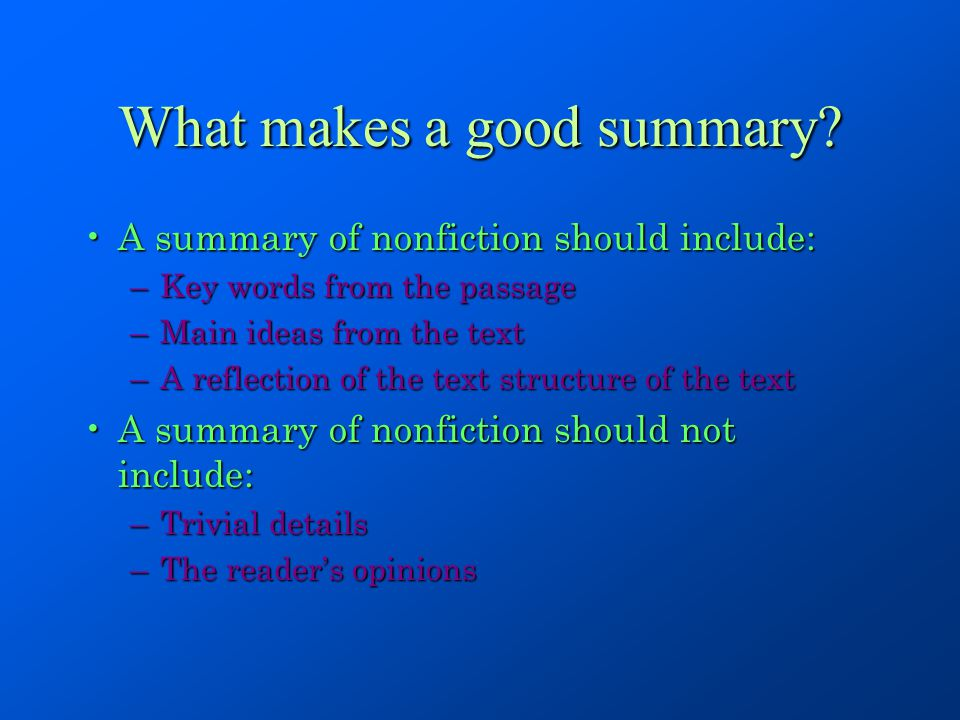 What makes a good summary