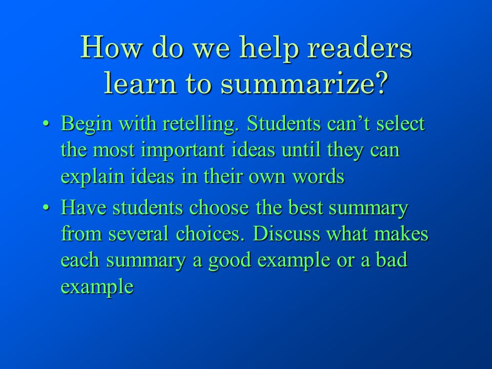 How do we help readers learn to summarize