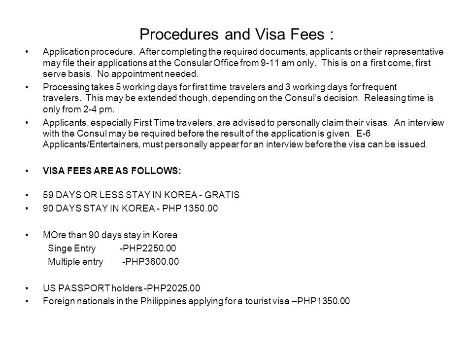 Procedures and Visa Fees :