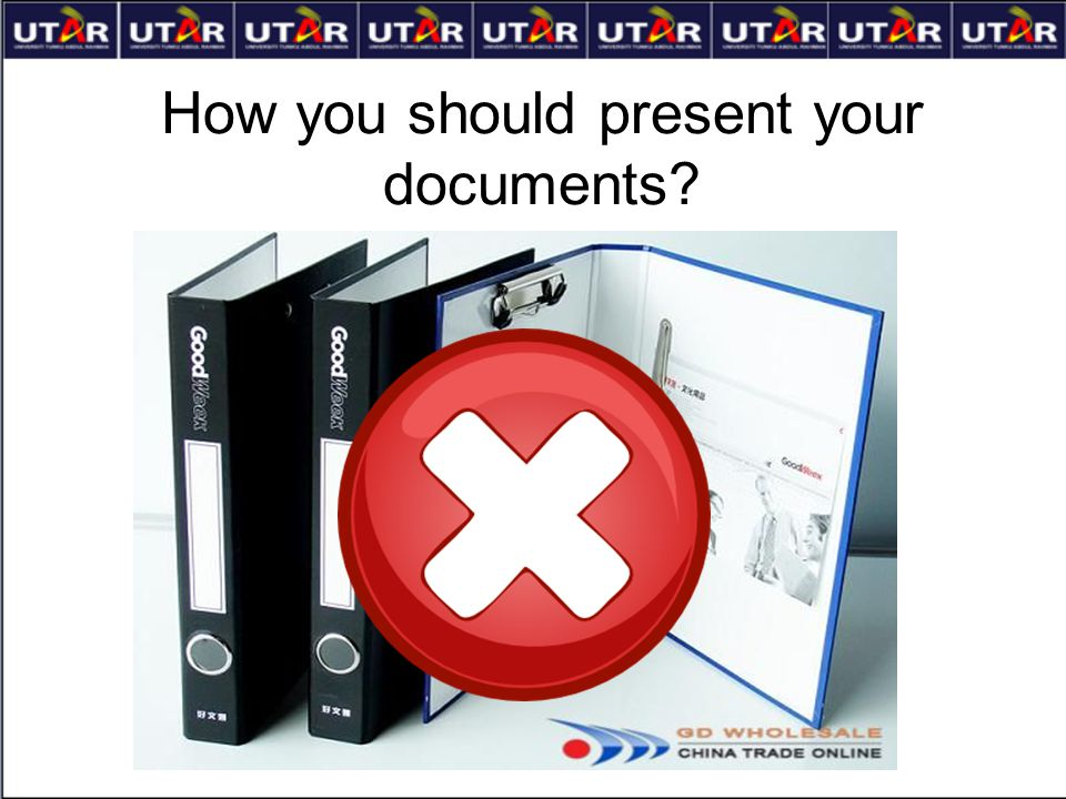 How you should present your documents