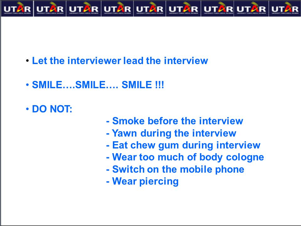 Let the interviewer lead the interview
