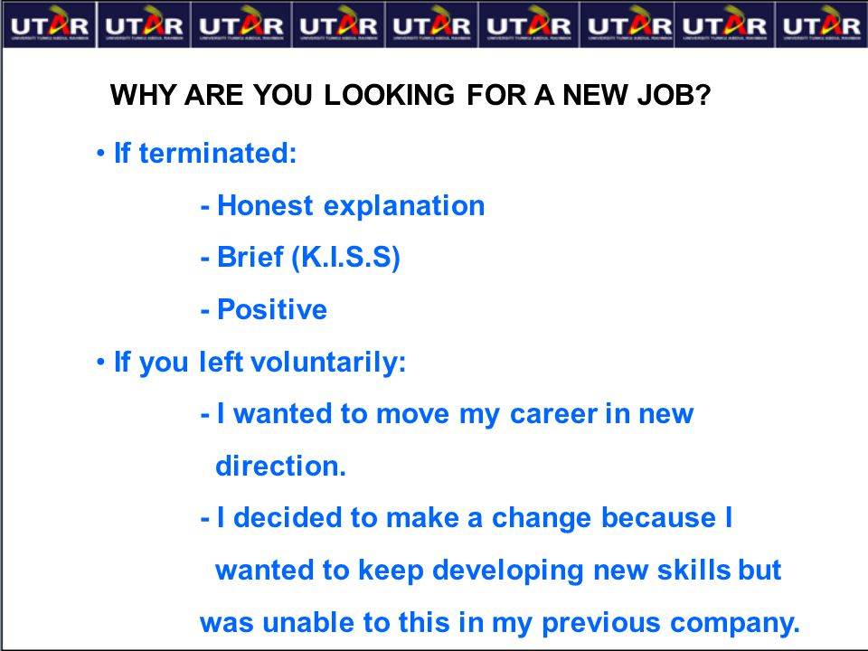 41 why are you looking for a new job - Why Are You Looking For A New Job