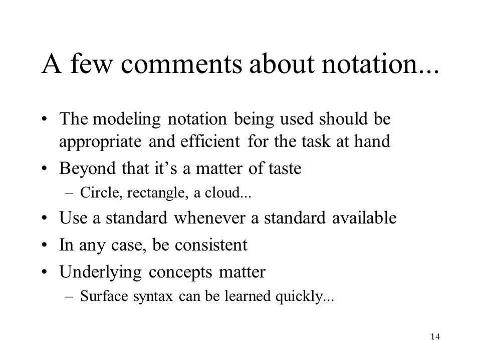 A few comments about notation...