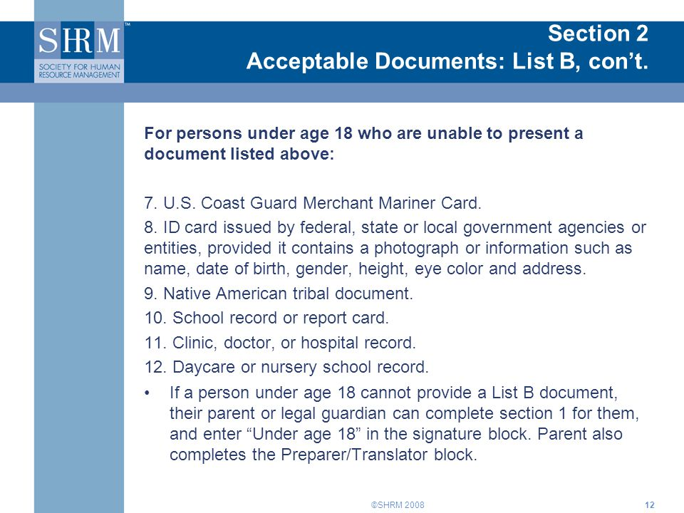 Section 2 Acceptable Documents: List B, con't.