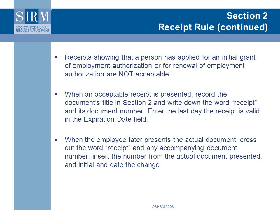 Section 2 Receipt Rule (continued)