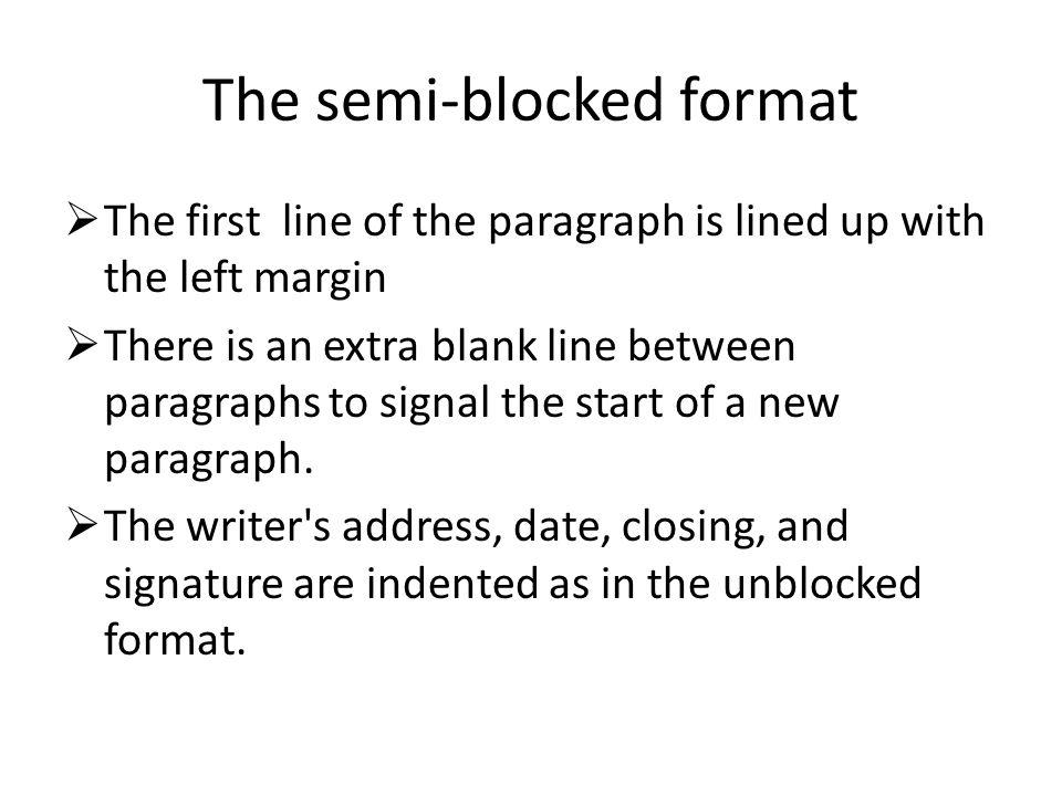 The semi-blocked format