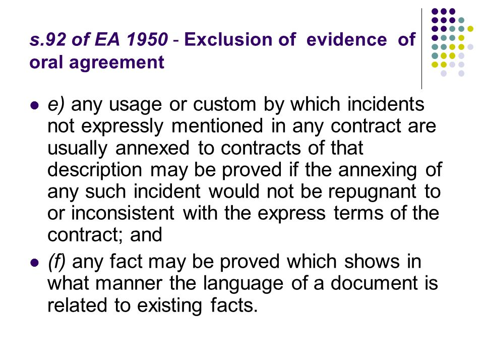 s.92 of EA 1950 - Exclusion of evidence of oral agreement