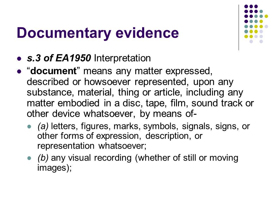 Documentary evidence s.3 of EA1950 Interpretation