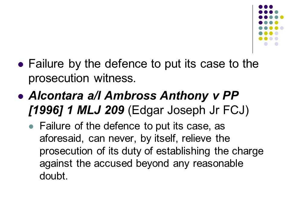 Failure by the defence to put its case to the prosecution witness.