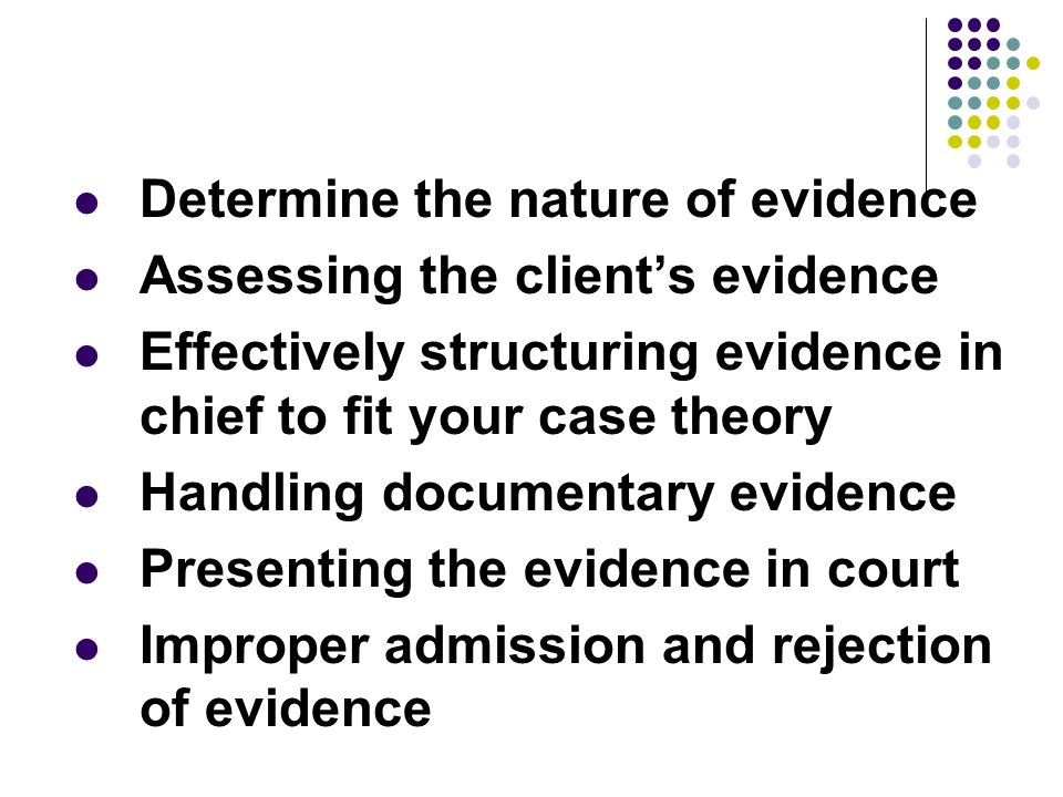 Determine the nature of evidence