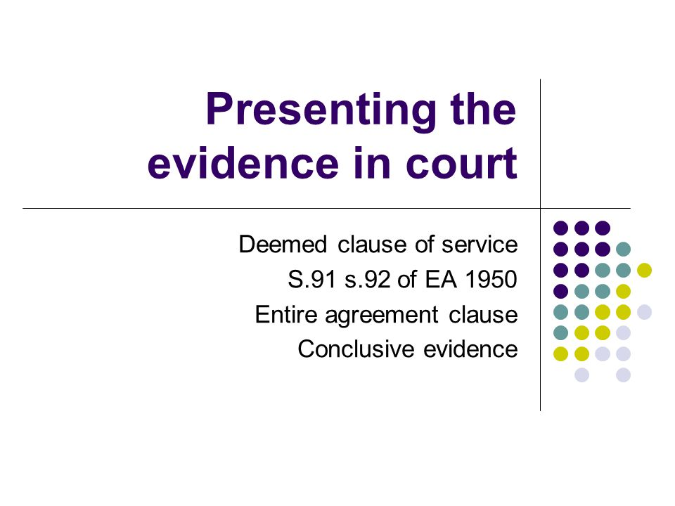 Presenting the evidence in court