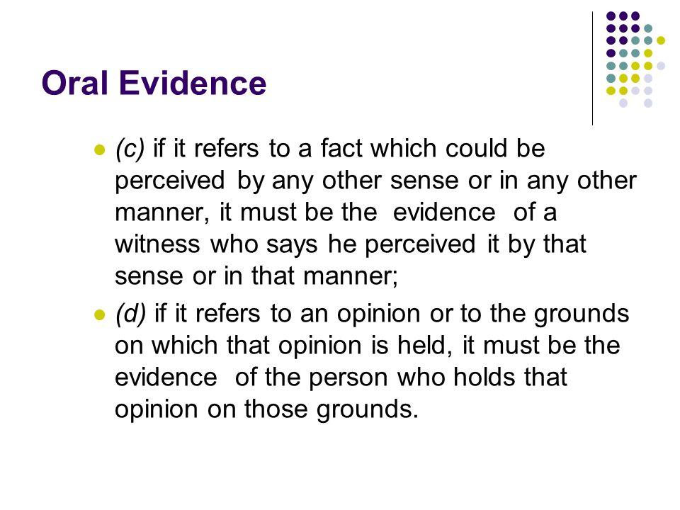 Oral Evidence