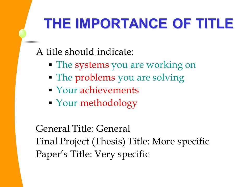 THE IMPORTANCE OF TITLE