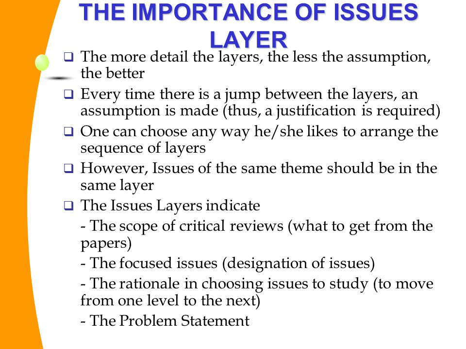 THE IMPORTANCE OF ISSUES LAYER