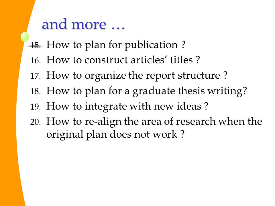 and more … How to plan for publication