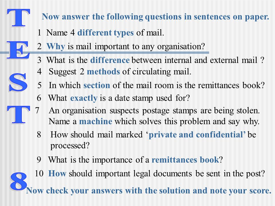 TEST 8 Now answer the following questions in sentences on paper.