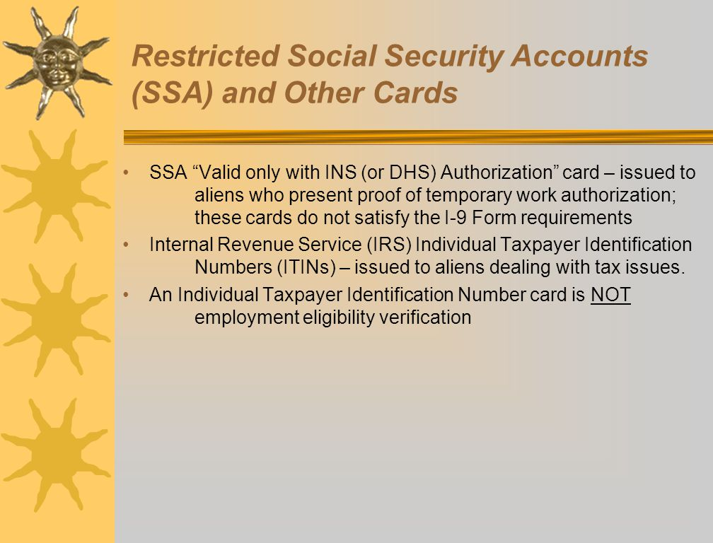 Restricted Social Security Accounts (SSA) and Other Cards