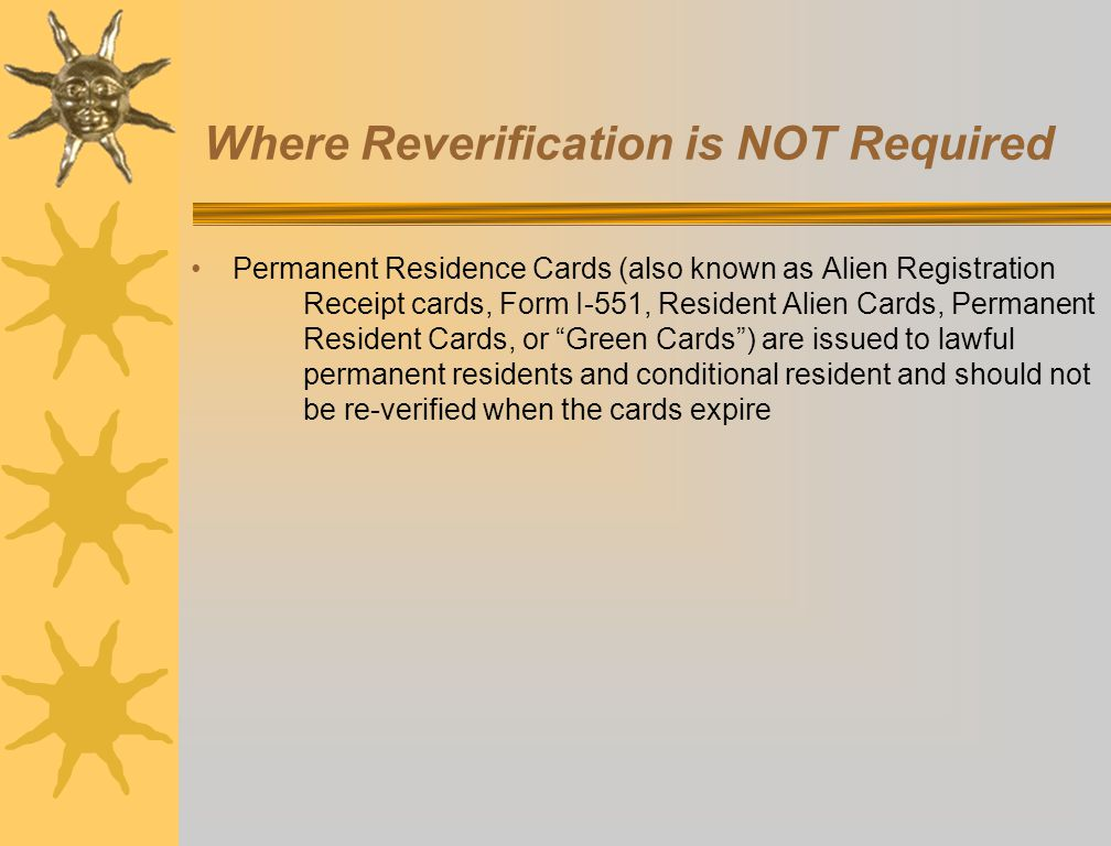 Where Reverification is NOT Required
