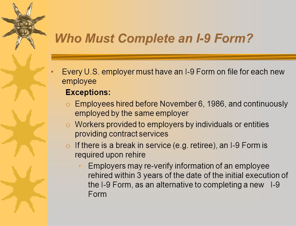 Who Must Complete an I-9 Form
