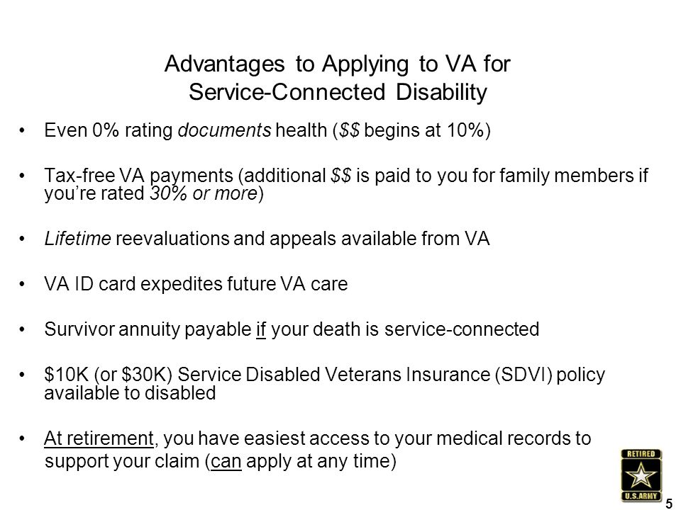 Advantages to Applying to VA for Service-Connected Disability