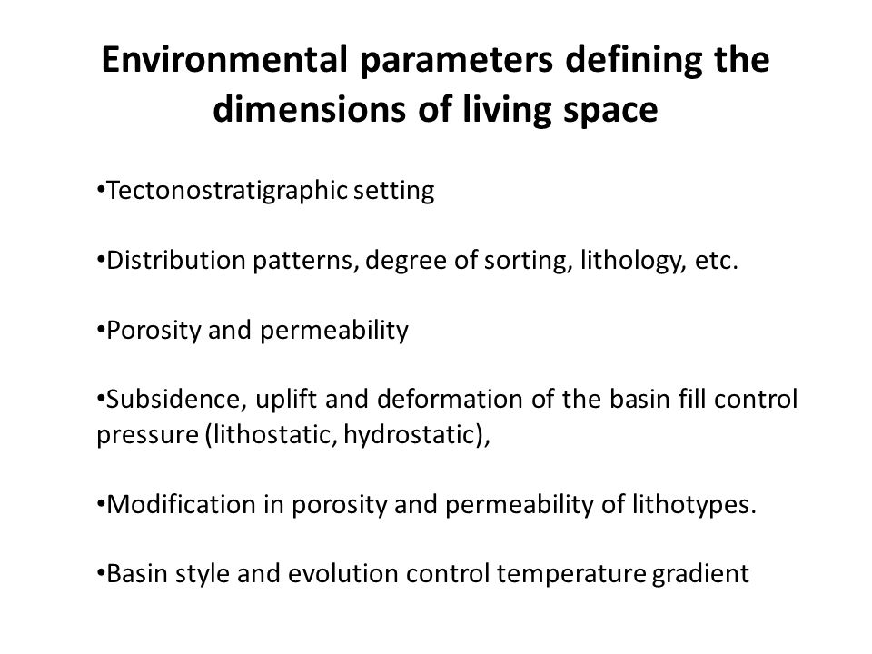 Environmental parameters defining the dimensions of living space