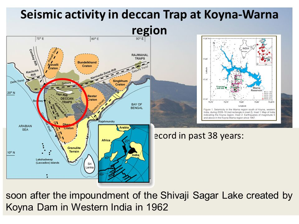 Seismic activity in deccan Trap at Koyna-Warna region