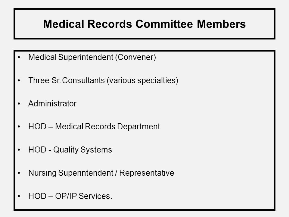 Medical Records Committee Members