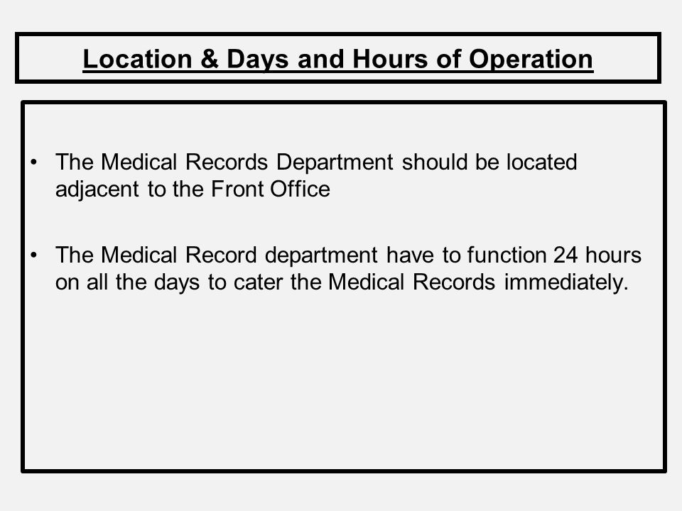 Location & Days and Hours of Operation