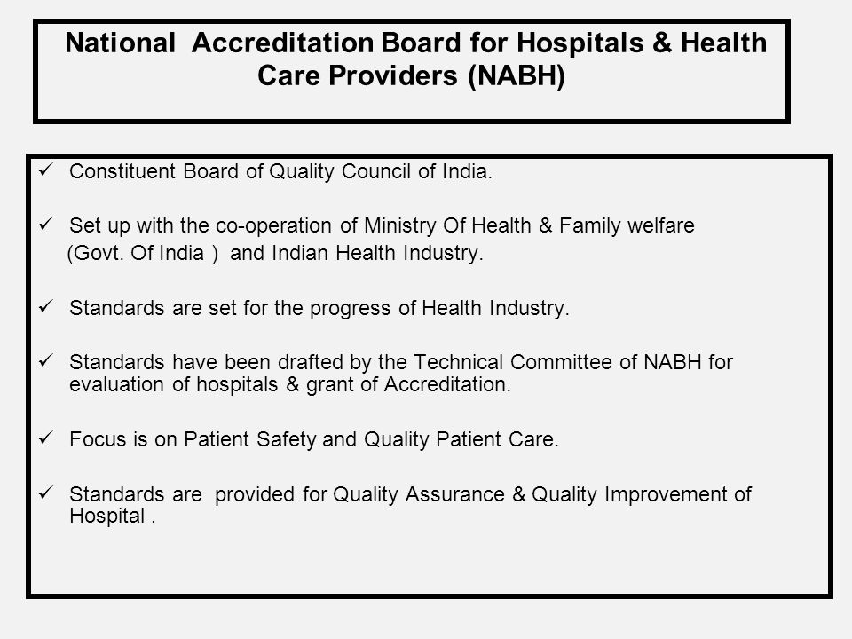 National Accreditation Board for Hospitals & Health Care Providers (NABH)