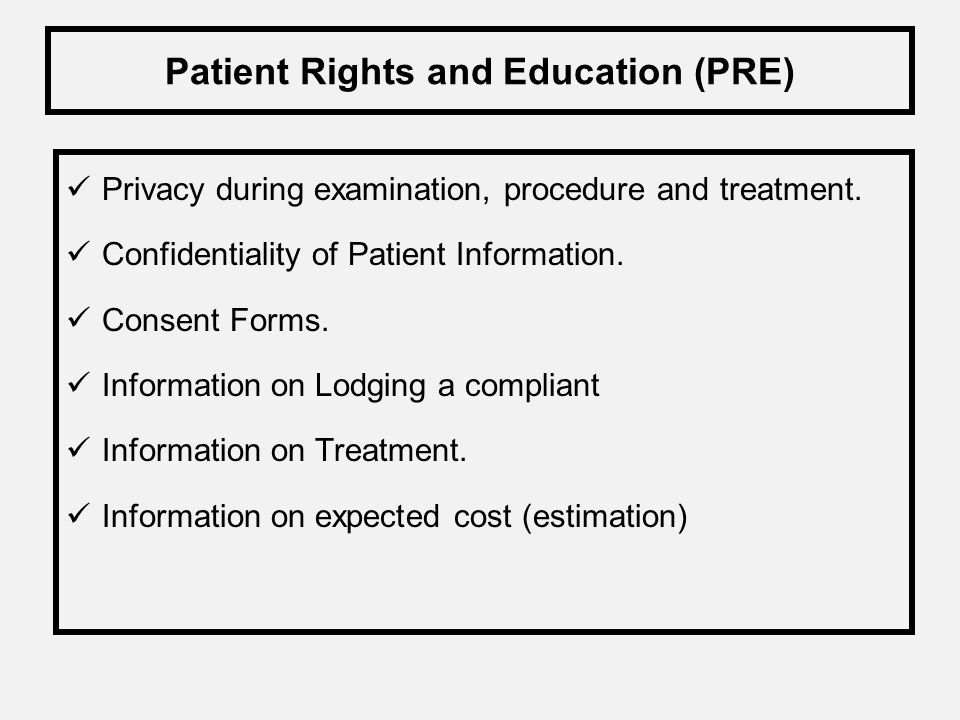 Patient Rights and Education (PRE)