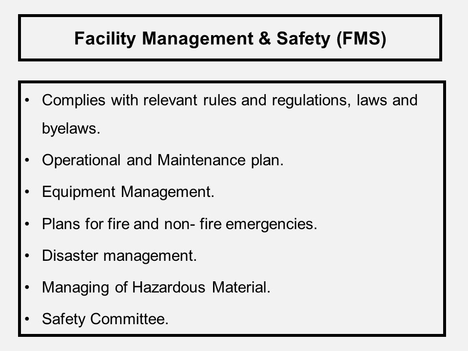Facility Management & Safety (FMS)