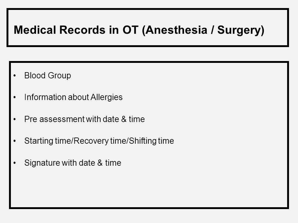 Medical Records in OT (Anesthesia / Surgery)