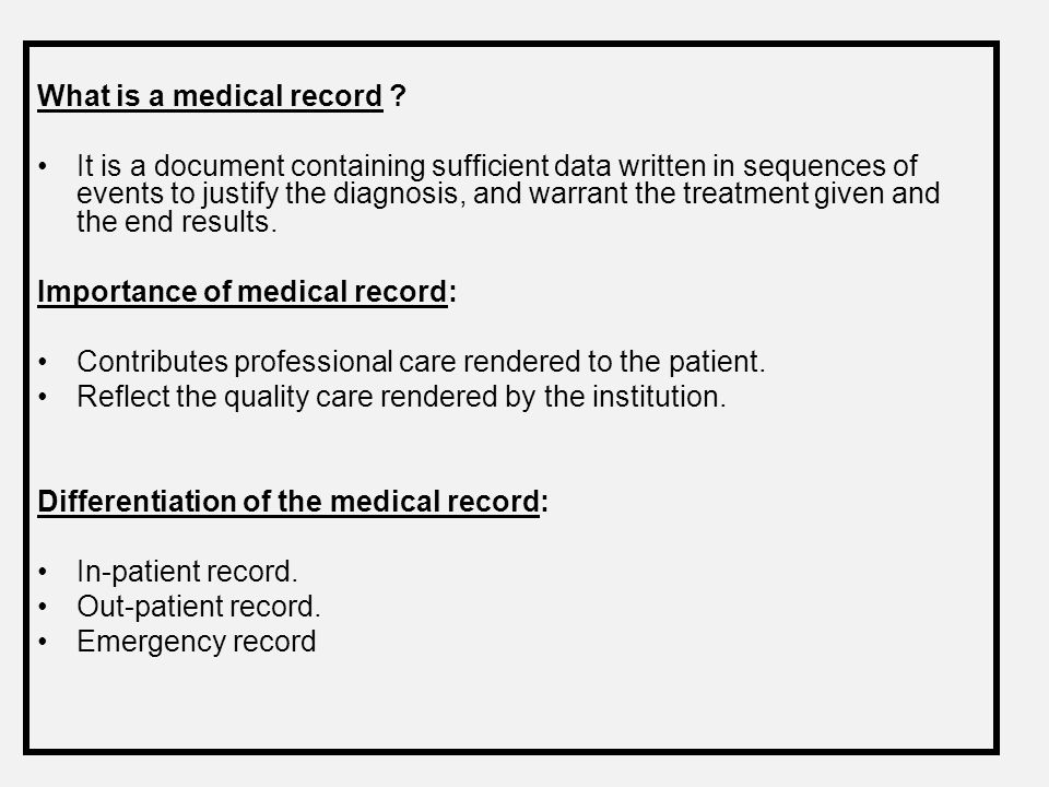 What is a medical record